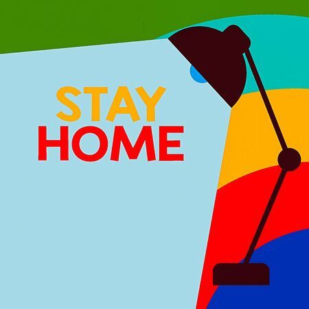 Text sign showing Stay Home. Business photo showcasing not go out for an activity and stay inside the house or home Table Pendant Lampshade Adjustable with Light Beam Ray space for Text Standard-Bild