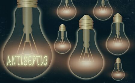 Writing note showing Antiseptic. Business concept for antimicrobial agents that delays or completely eliminate the microorganism Realistic colored vintage light bulbs, idea sign solution