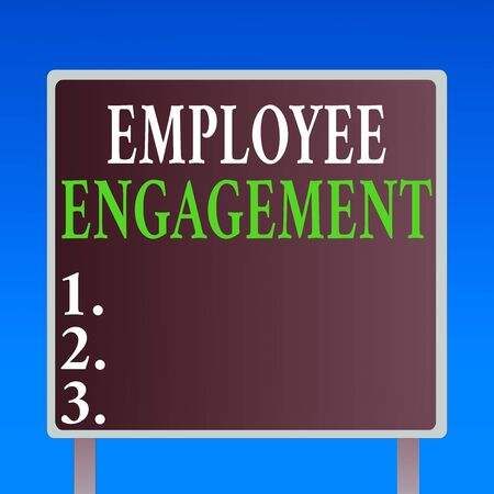 Handwriting text Employee Engagement. Conceptual photo extent to which workers feel passionate about their jobs Blank Square shape Billboard Standing with Frame Border Outdoor Display