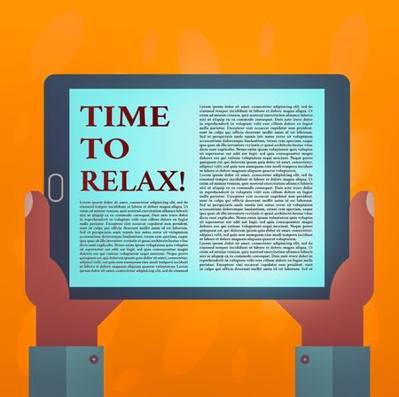 Writing note showing Time To Relax. Business concept for resting and keep calm after doing something tiring or stress Hu analysis Hand Holding Tablet Smartphone Display Unit photo