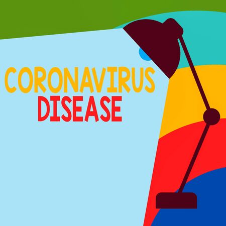 Text sign showing Coronavirus Disease. Business photo showcasing defined as illness caused by a novel virus SARSCoV2 Table Pendant Lampshade Adjustable with Light Beam Ray space for Text