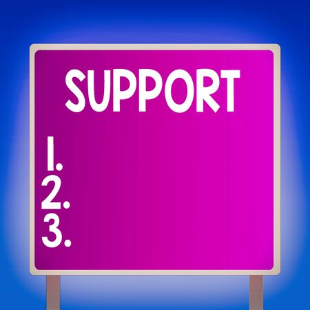 Conceptual hand writing showing Support. Concept meaning maintain, sustain, uphold all mean to hold up and to preserve Square Billboard Standing with Frame Border Outdoor Display