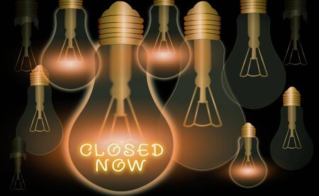 Text sign showing Closed Now. Business photo text of a business having ceased trading especially for a short period Realistic colored vintage light bulbs, idea sign solution thinking concept Stock Photo