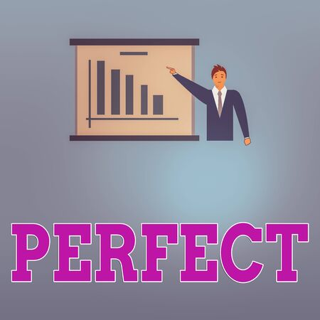 Handwriting text Perfect. Conceptual photo complete without defects or blemishes precisely accurate or exact Man in Business Suit Standing Pointing a Board with Bar Chart Copy Space