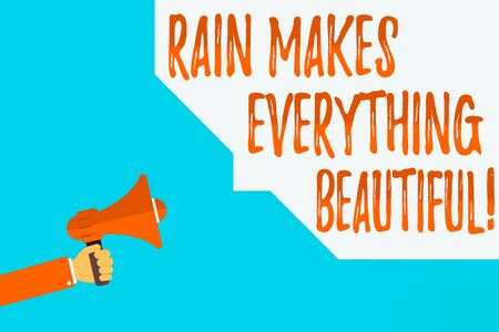 Word writing text Rain Makes Everything Beautiful. Business photo showcasing raining creates earth a wonderful place Hu analysis Hand Holding Megaphone and Blank Geometric shape Half Speech Bubble Banque d'images