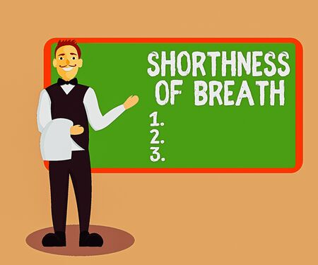 Handwriting text Shorthness Of Breath. Conceptual photo intense tightening of the airways causing breathing difficulty Male Waiter Smiling Standing in Uniform Hand Presenting Blank Menu Board Stockfoto
