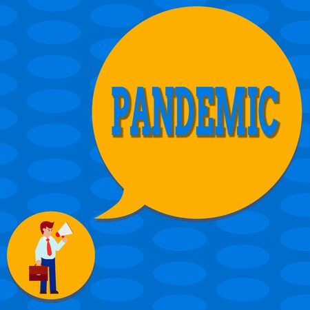 Word writing text Pandemic. Business photo showcasing occurring over a wide area affecting high proportion of population Man in Necktie Carrying Briefcase Holding Megaphone Blank Speech Bubble