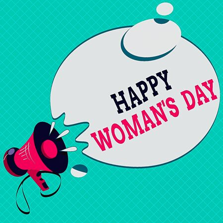 Conceptual hand writing showing Happy Woman S Day. Concept meaning to commemorate the essence of every lady around the world Megaphone with Sound Effect Round Halftone Thought Bubble