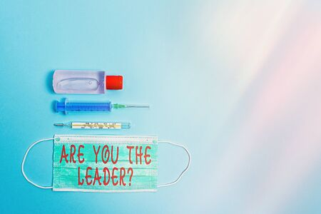 Text sign showing Are You The Leader Question. Business photo showcasing asking for the qualification of being a good boss Primary medical precautionary equipments for health care protection