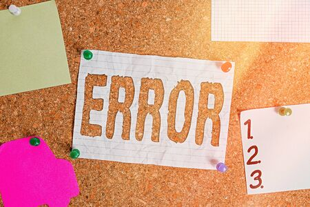 Text sign showing Error. Business photo text failure or in deviation from the intended performance or behavior Corkboard color size paper pin thumbtack tack sheet billboard notice board