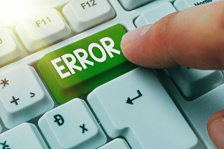 Text sign showing Error. Business photo text failure or in deviation from the intended performance or behavior