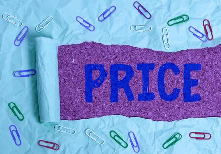 Text sign showing Price. Business photo showcasing sum of values that customer gives up to gain the benefits of having
