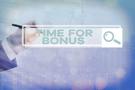 Text sign showing Time For Bonus. Business photo showcasing Limited exclusive offer, extra discounts, crazy deal