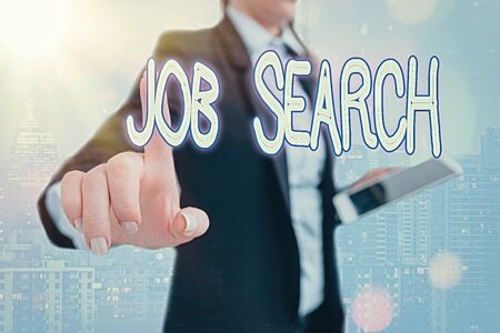 Writing note showing Job Search. Business concept for an act of sourcing for job openings and apply for a position Touch screen digital marking important details in business