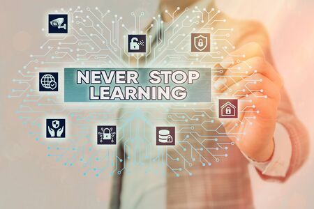 Word writing text Never Stop Learning. Business photo showcasing continuous education and techniques to be competitive System administrator control, gear configuration settings tools concept