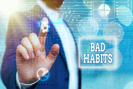 Text sign showing Bad Habits. Business photo showcasing the uncontrollable negative habitual behavioral pattern of an individual System administrator control, gear configuration settings tools concept