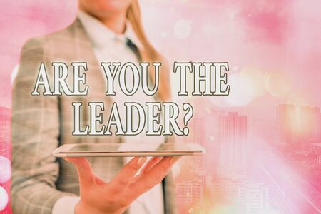 Conceptual hand writing showing Are You The Leader Question. Concept meaning asking for the qualification of being a good boss Touch screen digital marking important details in business