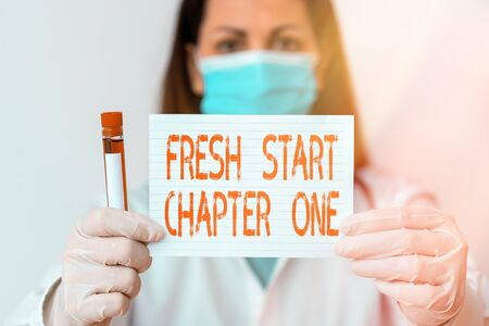 Conceptual hand writing showing Fresh Start Chapter One. Concept meaning changes in your circumstances new career and chances Laboratory blood test sample for medical diagnostic analysis
