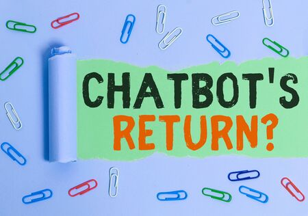 Text sign showing Chatbot s is Return Question. Business photo showcasing program that communicate use text interface and AI Rolled ripped torn cardboard placed above a wooden classic table backdrop
