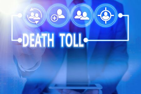 Writing note showing Death Toll. Business concept for the number of deaths resulting from a particular incident Information digital technology network infographic elements