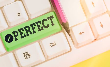 Writing note showing Perfect. Business concept for complete without defects or blemishes precisely accurate or exact