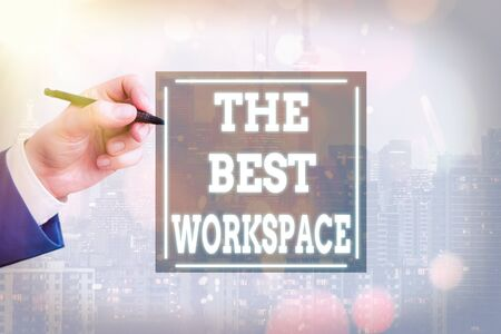 Conceptual hand writing showing The Best Workspace. Concept meaning Comfortable Working Conditions for Company Employees Imagens