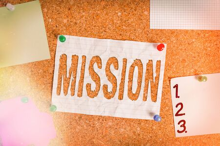 Text sign showing Mission. Business photo text important task are given to do one that involves traveling Corkboard color size paper pin thumbtack tack sheet billboard notice board