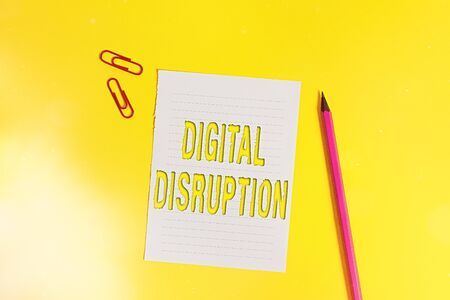 Conceptual hand writing showing Digital Disruption. Concept meaning occur when technologies affect value proposition of goods Pile of empty papers with copy space on the table