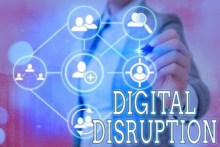 Writing note showing Digital Disruption. Business concept for occur when technologies affect value proposition of goods