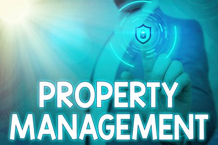 Handwriting text writing Property Management. Conceptual photo the control, maintenance, and oversight of real estate