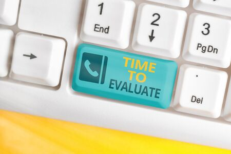 Text sign showing Time To Evaluate. Business photo text business review inspection assessment and auditing