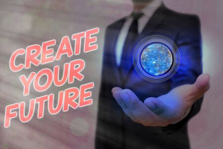 Word writing text Create Your Future. Business photo showcasing Know what you want and willingness to do to achieve