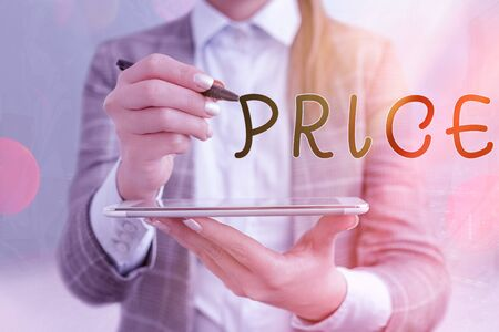 Text sign showing Price. Business photo text sum of values that customer gives up to gain the benefits of having
