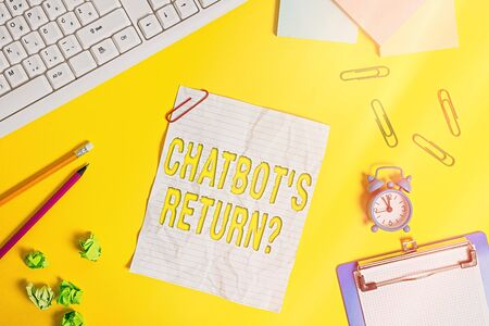 Word writing text Chatbot s is Return Question. Business photo showcasing program that communicate use text interface and AI Flat lay above copy space on the white crumpled paper