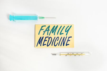 Text sign showing Family Medicine. Business photo showcasing comprehensive health care for the individual and family Set of medical equipment with notepad for health condition assessment