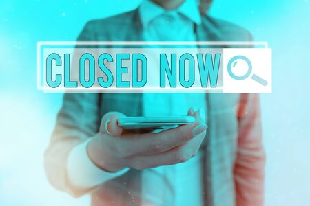 Text sign showing Closed Now. Business photo showcasing of a business having ceased trading especially for a short period Web search digital information futuristic technology network connection