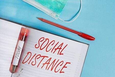 Word writing text Social Distance. Business photo showcasing degree of acceptance of general interaction of individuals Extracted blood sample vial with medical accessories ready for examination