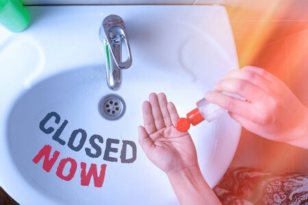 Text sign showing Closed Now. Business photo text of a business having ceased trading especially for a short period Handwashing procedures for decontamination and minimizing bacterial growth 版權商用圖片