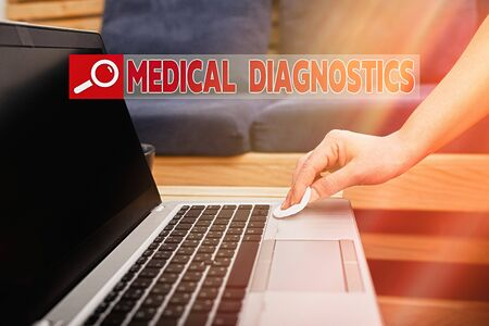 Text sign showing Medical Diagnostics. Business photo showcasing act of identifying a disease from its signs and symptoms Contamination within electronic gadgets sufaces controlled by disinfectant