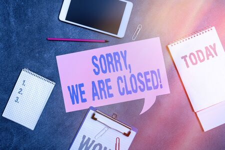 Word writing text Sorry, We Are Closed. Business photo showcasing apologize for shutting off business for specific time Paper accesories with digital smartphone arranged on different background