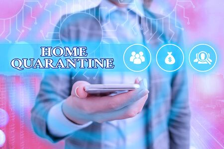 Writing note showing Home Quarantine. Business concept for Encountered a possible exposure from the public for observation System administrator control, gear configuration settings tools concept Stock Photo