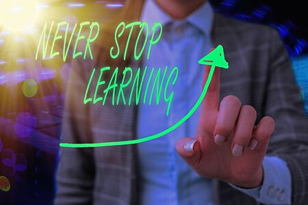 Text sign showing Never Stop Learning. Business photo text continuous education and techniques to be competitive digital arrowhead curve rising upward denoting growth development concept