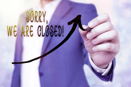 Writing note showing Sorry, We Are Closed. Business concept for apologize for shutting off business for specific time Digital arrowhead curve denoting growth development concept