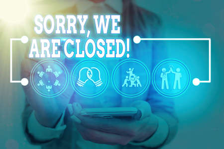Handwriting text Sorry, We Are Closed. Conceptual photo apologize for shutting off business for specific time Information digital technology network connection infographic elements icon