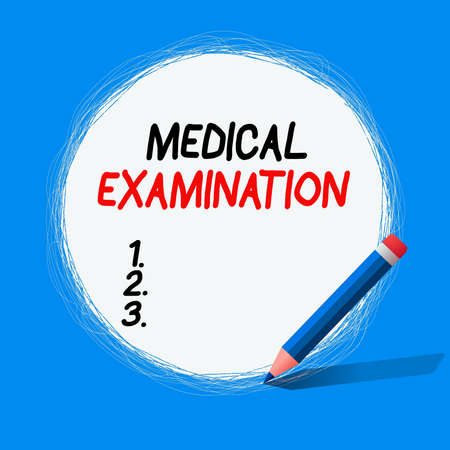 Text sign showing Medical Examination. Business photo showcasing the examination carried out to determine physical fitness Freehand Scribbling of circular lines Using Pencil on White Solid Circle
