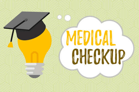 Writing note showing Medical Checkup. Business concept for the examination carried out to determine the physical fitness 3D Graduation Cap Resting on Bulb with Cloud Thought Bubble
