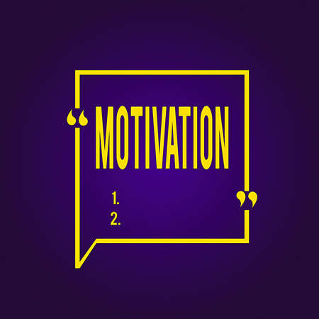 Text sign showing Motivation. Business photo text reasons one has for acting or behaving in a particular way Blank Square Border Outline Quote Bubble with Quotation Mark Punctuation Stok Fotoğraf