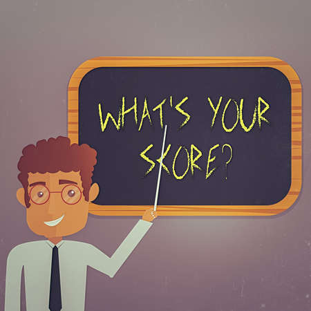 Text sign showing What S Your Score Question. Business photo showcasing Tell Personal Individual Rating Average Results Statistics Man Standing Holding Stick Pointing to Wall Mounted Blank Color Board