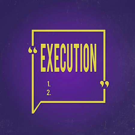 Text sign showing Execution. Business photo text it executes or imposes a program order or course of action Blank Square Border Outline Quote Bubble with Quotation Mark Punctuation 스톡 콘텐츠