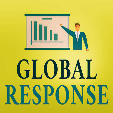 Word writing text Global Response. Business photo showcasing indicates the behaviour of material away from impact point Man in Business Suit Standing Pointing a Board with Bar Chart Copy Space